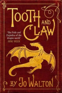 Tooth and Claw - 2854254516