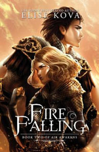 Fire Falling (Air Awakens Series Book 2) - 2850999738