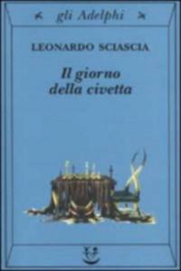 Il Giorno della civetta. Der Tag der Eule, italienische Ausgabe - 2826781099