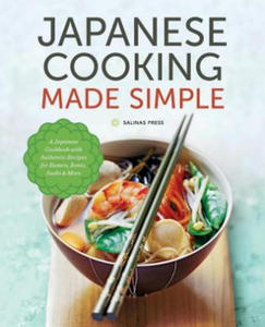 Japanese Cooking Made Simple - 2885150660