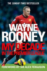 Wayne Rooney: My Decade in the Premier League - 2826702897