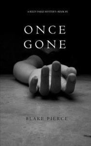 Once Gone (a Riley Paige Mystery--Book #1) - 2840799230