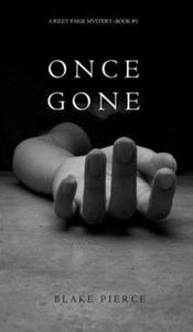 Once Gone (a Riley Paige Mystery--Book #1) - 2844569242