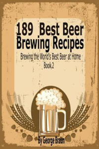 189 Best Beer Brewing Recipes - 2869372283