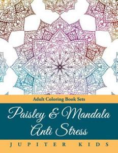 Paisley & Mandala Anti Stress: Adult Coloring Book Sets - 2841420964