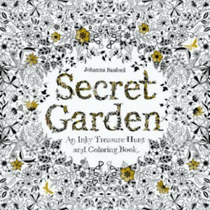 Secret Garden: An Inky Treasure Hunt and Colouring Book - 2826618775