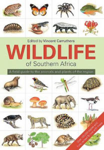 Wildlife of Southern Africa: A Field Guide to the Animals and Plants of the Region - 2854522200