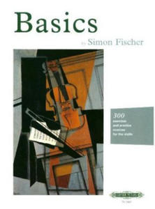 Basics: 300 excercises and practice routines for the violin - 2854558918