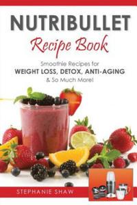 Nutribullet Recipe Book - 2842365126