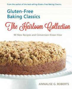 Gluten-Free Baking Classics-The Heirloom Collection - 2882146512