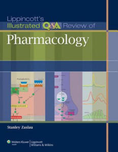 Lippincott's Illustrated Q&A Review of Pharmacology - 2854256451