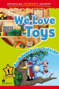 Macmillan Children's Readers - We Love Toys - An Outside Adventure - Level 1 - 2854288907