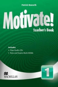 Motivate! Level 1 Teacher's Book + Class Audio + Test Pack - 2904297738