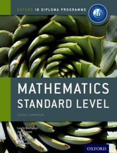 Ib Mathematics Standard Level Course Book: Oxford Ib Diploma - 2826623153