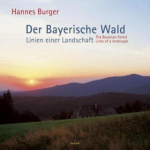 Der Bayerische Wald - Linien einer Landschaft - 2856482932