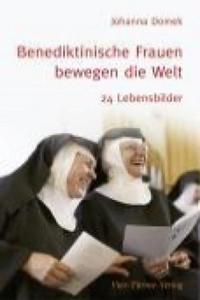 Benediktinische Frauen bewegen die Welt - 2853795680