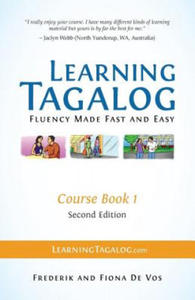 Learning Tagalog - Fluency Made Fast and Easy - Course Book 1 (Part of 7 Book Set) Color + Free Audio Download - 2861905845