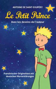 Le Petit Prince. Antoine de Saint-Exupéry - 2847100153