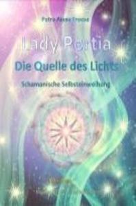 Lady Portia - Quelle des Lichts - 2862170573