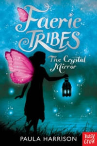 Faerie Tribes The Crystal Mirror - 2854256517