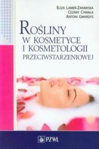 Rosliny w kosmetyce i kosmetologii przeciwstarzeniowej - 2861875686