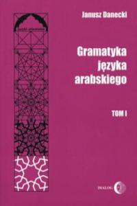 Gramatyka jezyka arabskiego Tom 1 - 2862021439