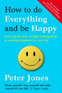 How to Do Everything and be Happy - 2854290242