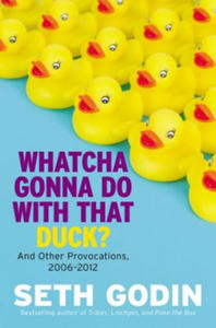 Whatcha Gonna Do With That Duck? - 2826819876