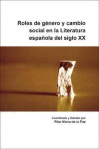 Roles de Genero y Cambio Social en la Literatura Espanola De - 2826767211