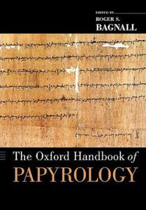 Oxford Handbook of Papyrology - 2837114159