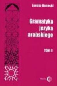 Gramatyka jezyka arabskiego Tom 2 - 2862044236