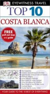 DK Eyewitness Top 10 Travel Guide: Costa Blanca - 2826641749