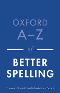 Oxford A-Z of Better Spelling - 2854248932