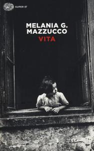 Melania G. Mazzucco - Vita - 2863404617