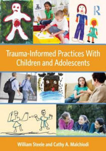 Trauma-Informed Practices With Children and Adolescents - 2849852386