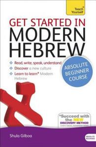 Teach Yourself Get Started in Modern Hebrew - 2826682839