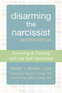 Disarming the Narcissist, Second Edition - 2826695925