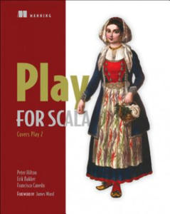 Play for Scala:Covers Play 2 - 2826928395