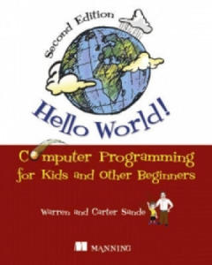 Hello World! Computer Programming for Kids and Other Beginne - 2846356000