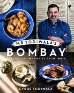 Mr Todiwala's Bombay: Recipes and Memories from India - 2854294246