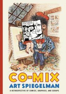Art Spiegelman - Co-Mix - 2826657558