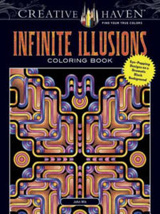Creative Haven Infinite Illusions Coloring Book - 2854500716