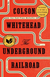 Underground Railroad (Pulitzer Prize Winner) (National Book Award Winner) (Oprah's Book Club) - 2861914250