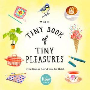 The Tiny Book of Tiny Pleasures - 2854510104
