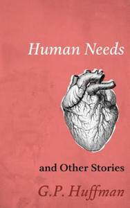 Human Needs and Other Stories - 2862319119