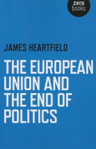 European Union and the End of Politics - 2854205744