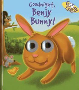 Googly Eyes: Goodnight, Benjy Bunny! - 2826643717