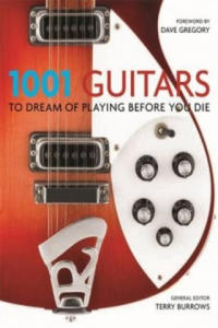 1001: Guitars to Dream of Playing Before You Die - 2826893218