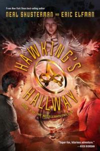 The Accelerati Trilogy Book Three Hawking's Hallway - 2844166118