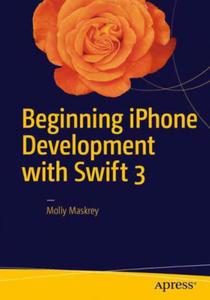 Beginning iPhone Development with Swift 3 - 2854510266